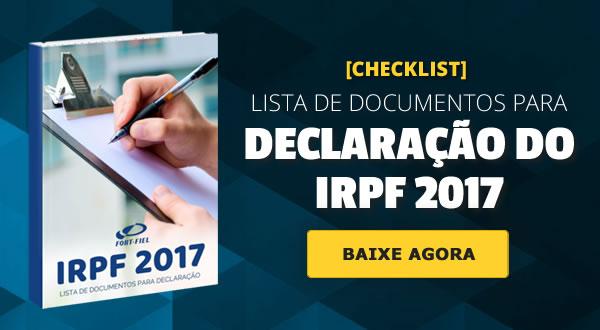 Documentos necessários para declaração do IRPJ 2017